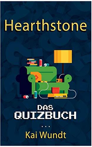Hearthstone: Das Quizbuch von Blizzard über die verschiedenen Helden bis zur World Tour
