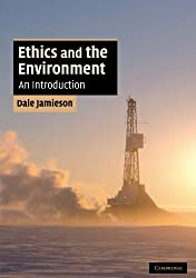 Ethics and the Environment: An Introduction Book Cover