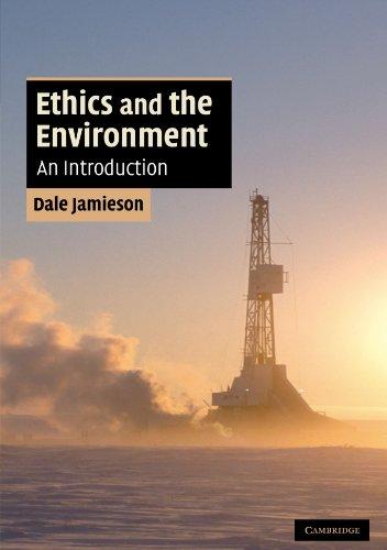 Ethics and the Environment Paperback: An Introduction (Cambridge Applied Ethics)
