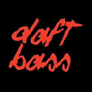 Daft Bass (Harder, Better, Faster, Stronger)