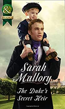 The Duke's Secret Heir by Sarah Mallory - All About Romance