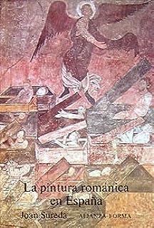 La pintura románica en España (Alianza Forma (Af)): Amazon.es ...