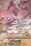 La pintura románica en España (Alianza Forma (Af))