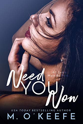 Need You Now by O'Keefe, Molly ebook deal