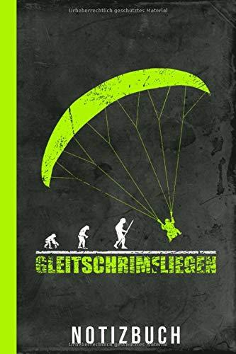 Notizbuch Gleitschirmfliegen: Paragliding Gleitschirmfliegen (Gleitschirm Zubehör, Band 1)