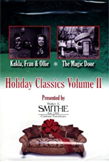 Holiday Classics, Volume II: Kukla, Fran & Ollie Christmas Medley / The Magic Door - Happy Birthday To Us