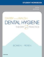Workbook for Darby & Walsh Dental Hygiene E-Book: Theory and Practice