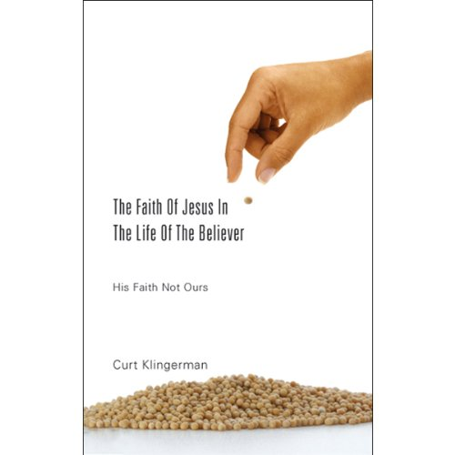 The Faith of Jesus in the Life of the Believer audiobook cover art