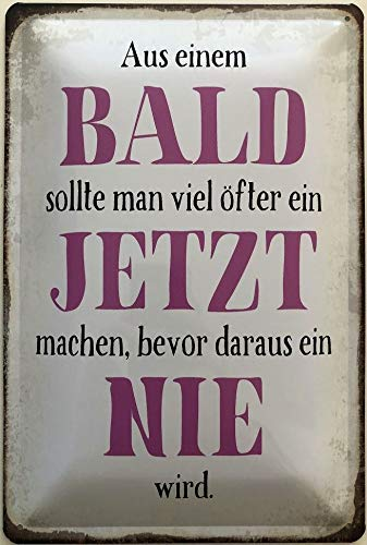 Fleeting Art Studio Cartel de chapa de 30 x 20 cm, con texto en alemán Aus ein Bald sollte Man viel often (texto en alemán), diseño vintage