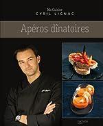 Apéros dinatoires de Cyril Lignac