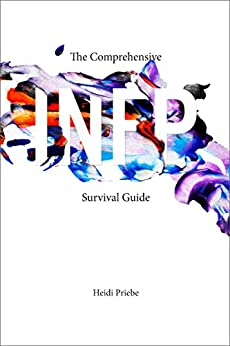 The Comprehensive INFP Survival Guide by [Heidi Priebe, Thought Catalog]