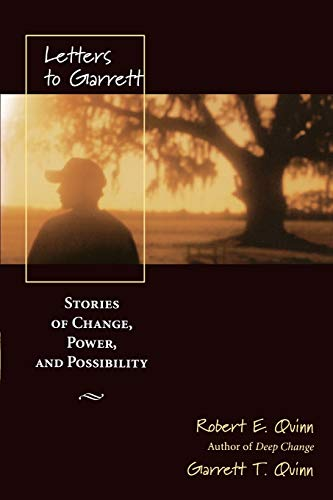 Letters to Garrett: Stories of Change, Power and Possibility (Jossey Bass Business & Management Series)