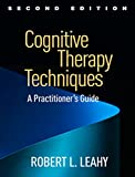 Image of Cognitive Therapy Techniques, Second Edition: A Practitioner's Guide