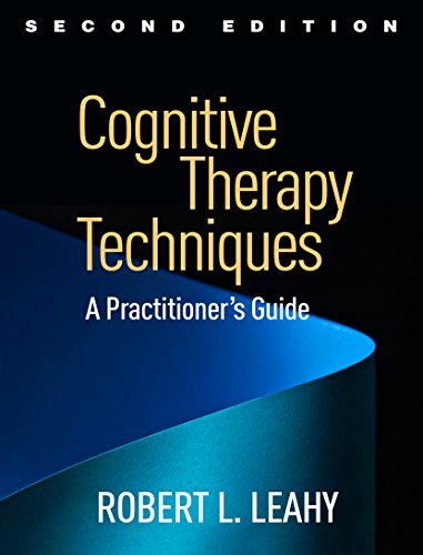 Cognitive Therapy Techniques, Second Edition: A Practitioner's Guide (English Edition)