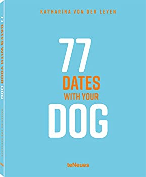 77 Dates with Your Dog 3961710597 Book Cover