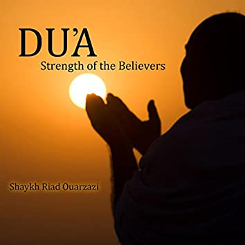 Du'a: Strength of the Believers
