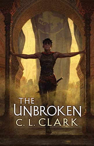 The Unbroken (Magic of the Lost Book 1) by [C. L. Clark]