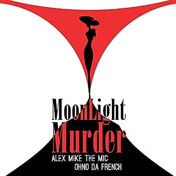 Moonlight Murder (feat. Alex Mike The Mic)