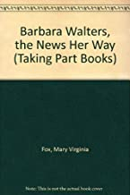 Barbara Walters, the News Her Way (Taking Part Books)