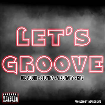 Let's Groove (feat. G.R.2)