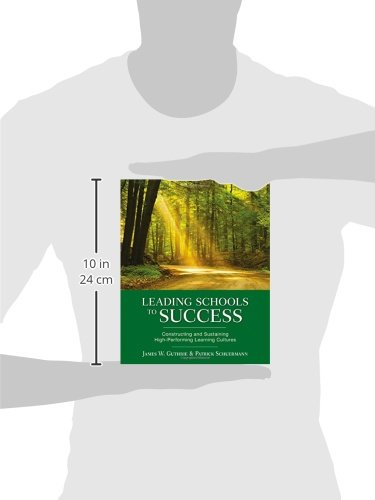 Leading Schools to Success: Constructing and Sustaining High-Performing Learning Cultures