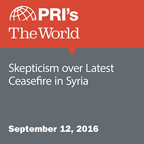 Skepticism over Latest Ceasefire in Syria audiobook cover art