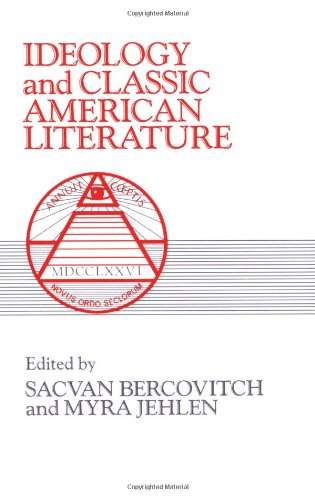 Ideology and Classic American Lit (Cambridge Studies in American Literature and Culture)