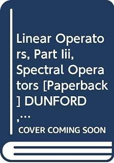 Linear Operators, Part Iii, Spectral Operators