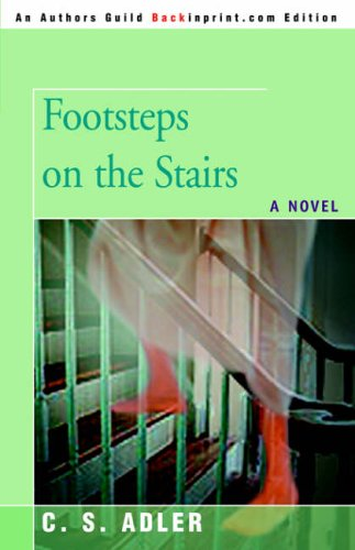 Footsteps on the Stairs: A NOVEL