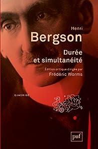 Durée et simultanéité par Henri Bergson