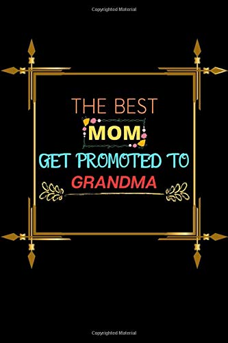 The Best Mom Get Promoted to Grandma: line journal