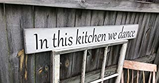 CELYCASY S363 Handmade, Wood,Long Sign with Saying. in This Kitchen we Dance