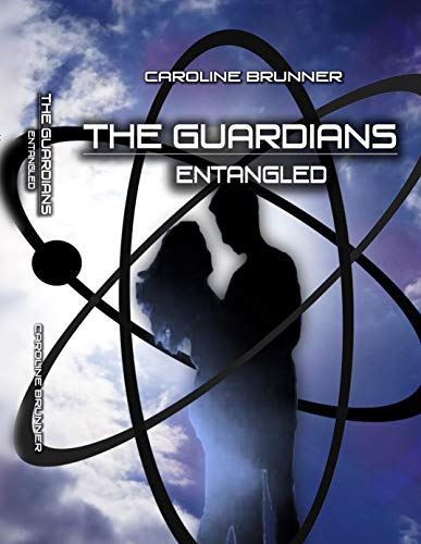 The Guardians: Entangled (English Edition)