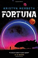 Fortuna (The Nova Vita Protocol (1))