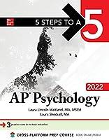 Ap Psychology 2022 (5 Steps to a 5)
