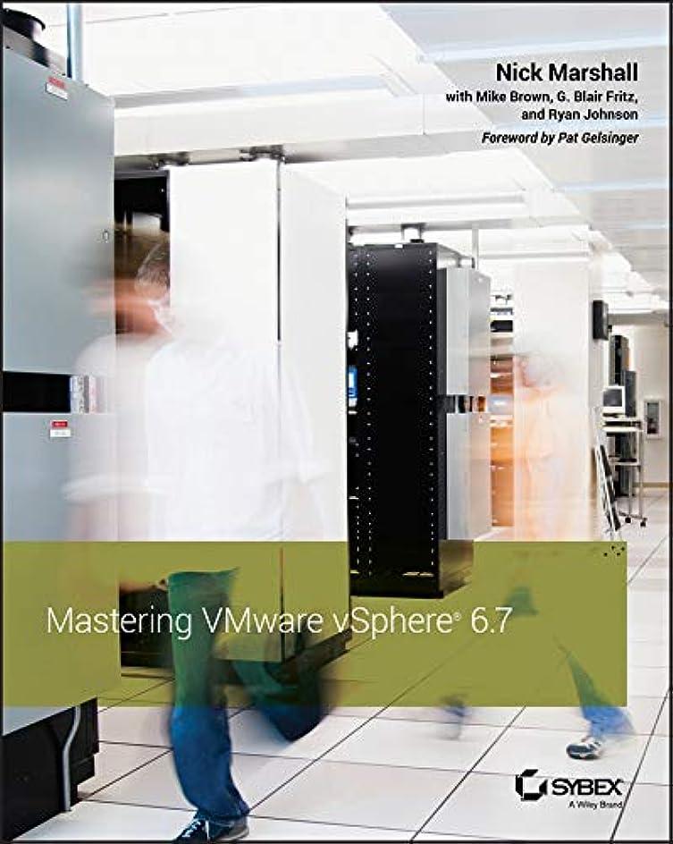 男らしさ豊かな探偵Mastering VMware vSphere 6.7 (English Edition)