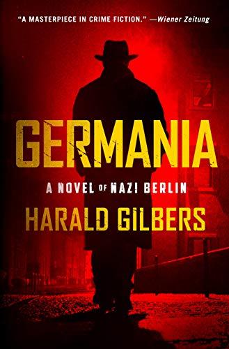 Image of Germania: A Novel of Nazi Berlin
