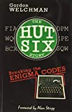 The Hut Six Story: Breaking the Enigma Codes