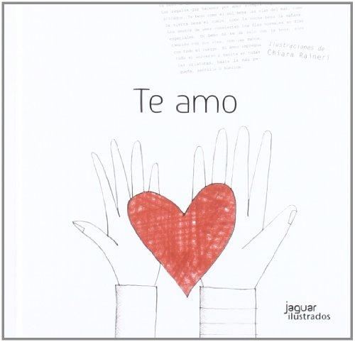 Te amo (Jaguar Ilustrados)