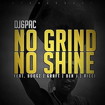 No Grind No Shine