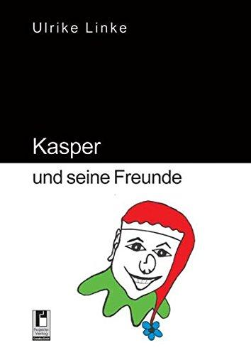 Kasper und seine Freunde