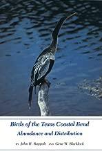 Birds of the Texas Coastal Bend: Abundance and Distribution (W L MOODY, JR, NATURAL HISTORY SERIES)