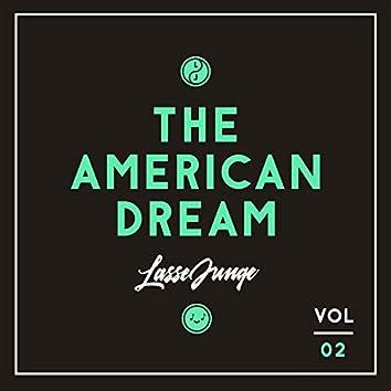 The American Dream, Vol. 2