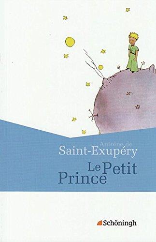 Französische Textausgaben: Antoine de Saint-Exupéry: Le Petit Prince