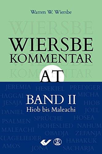 Wiersbe Kommentar zum Alten Testament, Band 2: Hiob bis Malechi