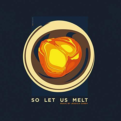 So Let Us Melt: Official Soundtrack