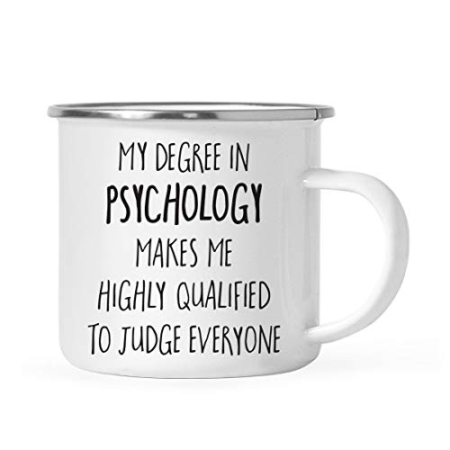 Andaz Press 11oz. Graduation Stainless Steel Campfire Coffee Mug Gift, My Degree in Psychology Makes me Highly Qualified to Judge Everyone, 1-Pack
