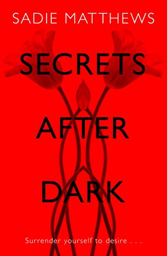 Secrets After Dark After Dark Book 2 Book Two In The After Dark