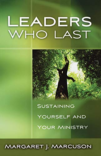 Best leaders who last sustaining yourself and your ministry for 2021