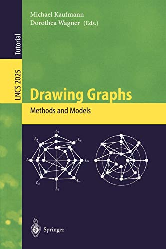 Drawing Graphs: Methods and Models (Lecture Notes in Computer Science (2025), Band 2025)